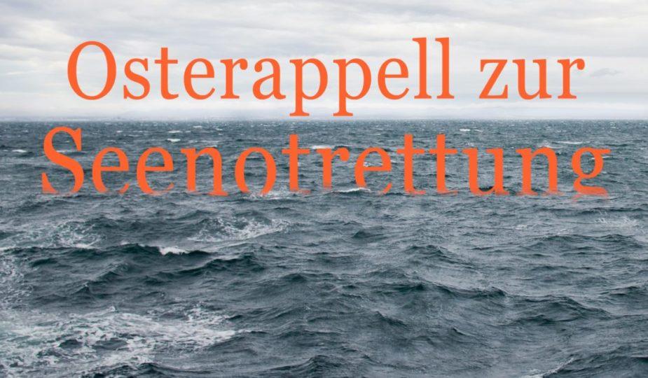 Osterappell zur Seenotrettung